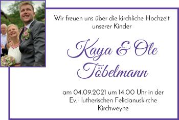 Hochzeitsanzeige von Kaya Töbelmann von Regionale Rundschau/Syker Kurier
